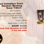 Columbus Crew Hardest Working Team T Shirt.